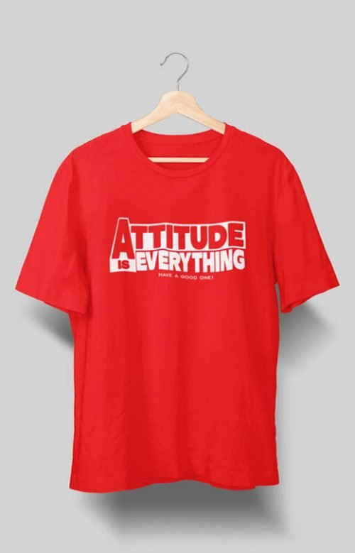 Attitude is everything T Shirt
