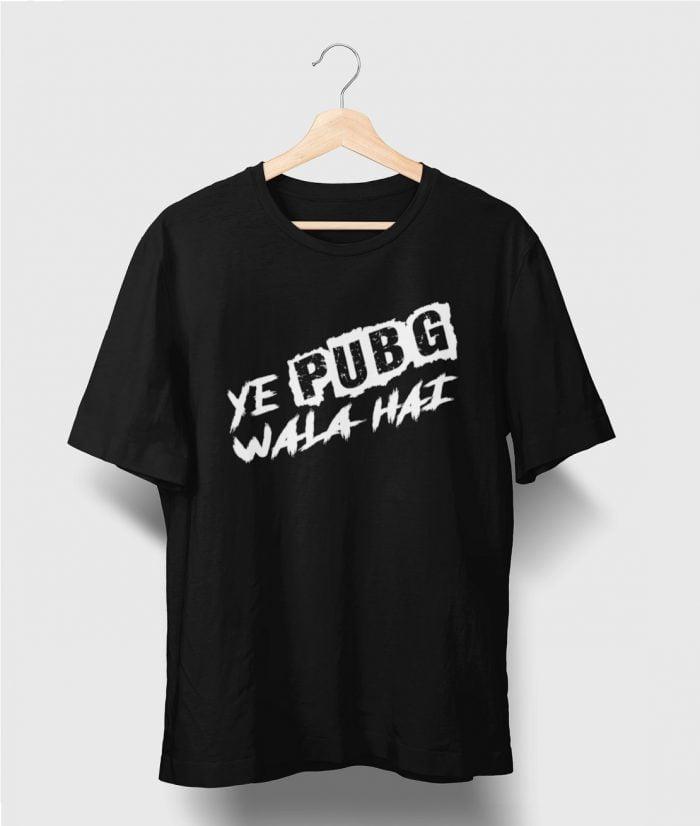 Ye Pubg Wala Hai T shirt Black