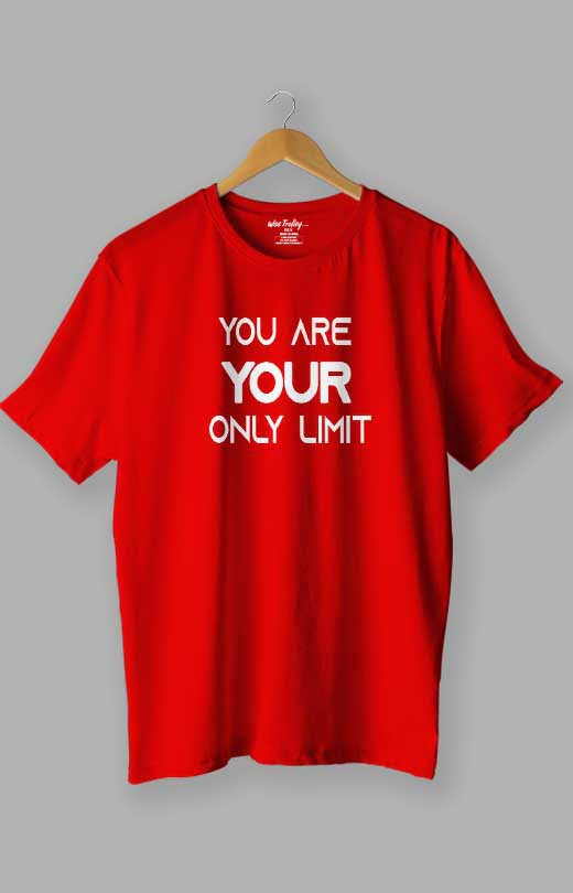 You are Your Only Limit Quotes T shirt Red