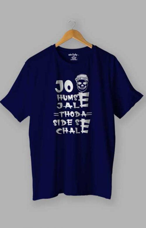 Jo Humse Jale Thoda Side Se Chale Attitude T shirt Blue