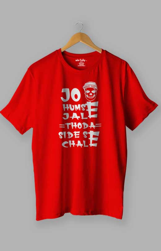 Jo Humse Jale Thoda Side Se Chale Attitude T shirt Red