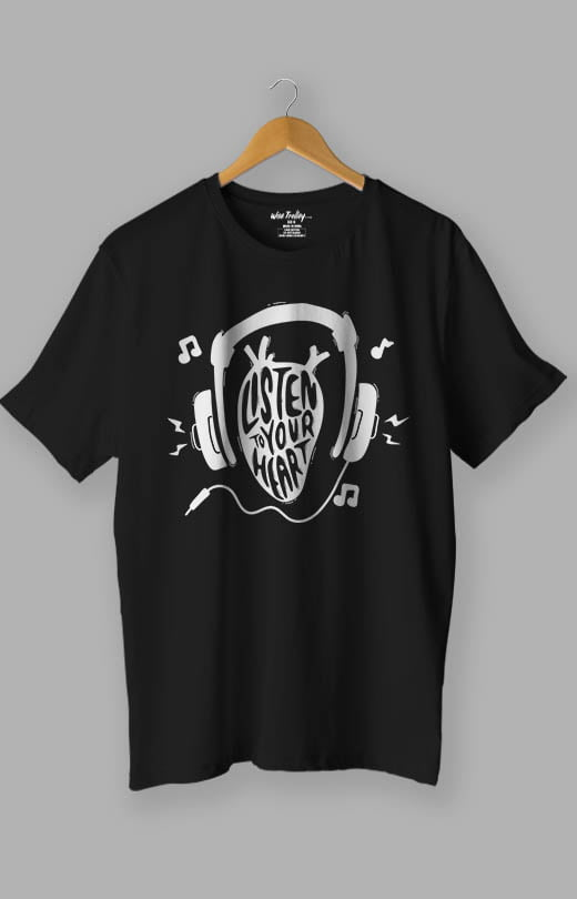 Listen to Your Heart Music Lover T shirt Black