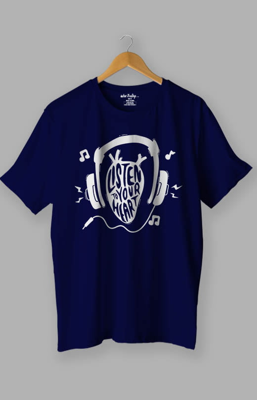Listen to Your Heart Music Lover T shirt Blue