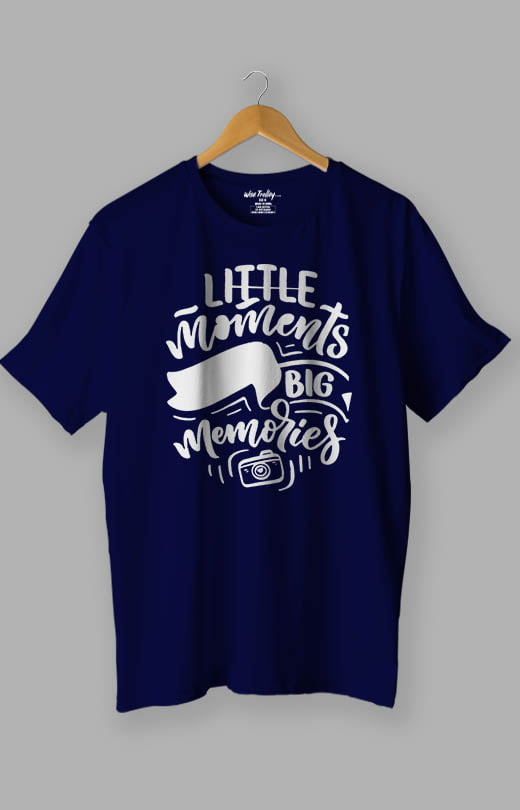 Little Moments Big Memories Photography Lovers T Blue