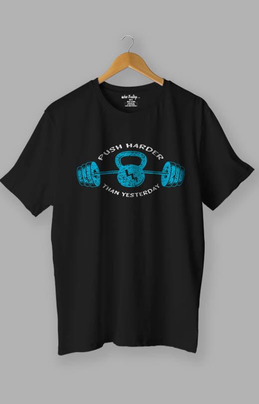 Push Harder Than Yesterday Gym T shirts for Men Black