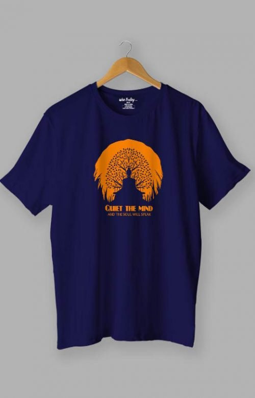 Quiet the mind Buddha Quotes T shirt Blue