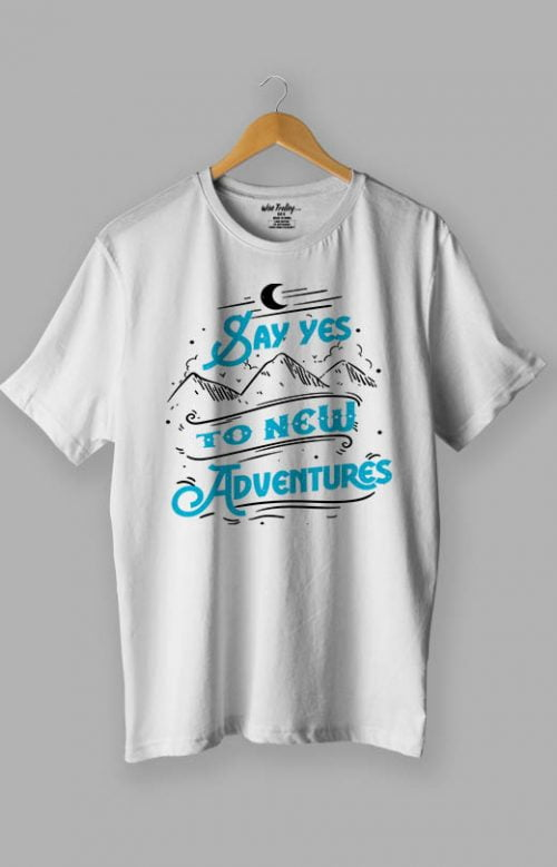 Say Yes to New Adventures T shirt White