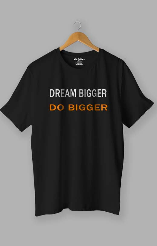 Dream Big Do Bigger Motivational T-shirt for Men Black