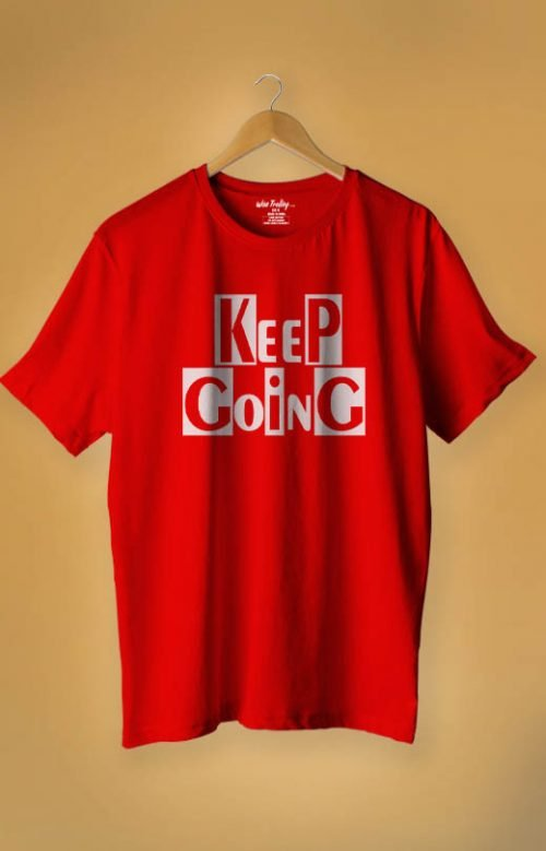 """Keep Going"" Positive Quotes T shirt Red"