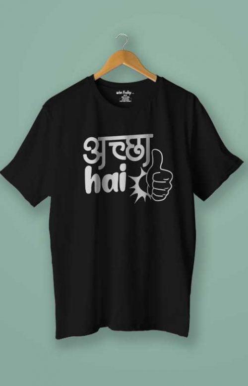 """""""Achcha Hai"""" Hindi Dialogue T-shirts Black"""